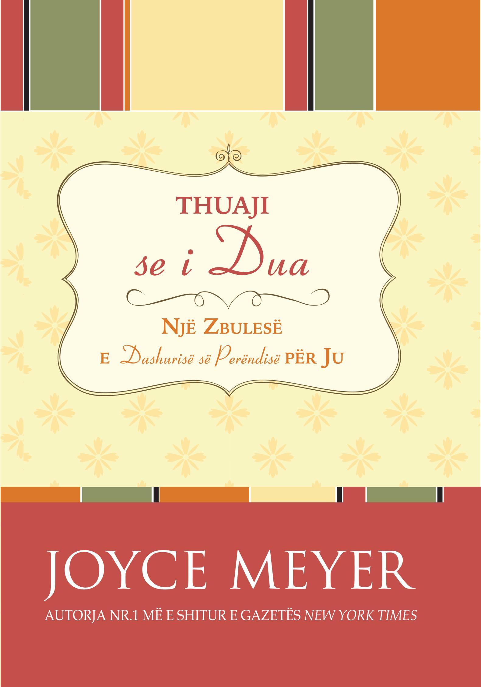 Thuaji se i dua – Joyce Meyer